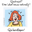 Gestresst? Doe 'What comes naturally'. Ga hardlopen.