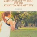 Yakult Start to run of Start to run: wat is het verschil?
